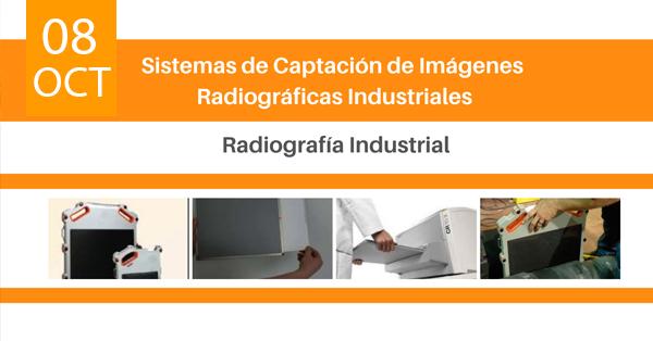 sistemas de captación de imágenes radiográficas industriales
